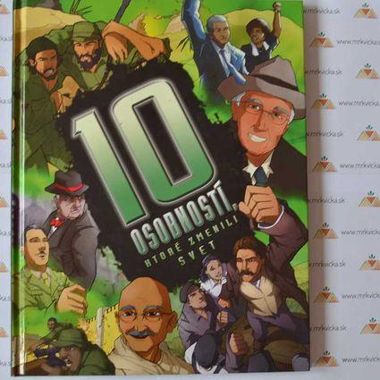 Desať - 10 osobností, ktoré zmenili svet