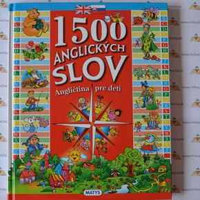 Angličtina pre deti - 1500 anglických slov