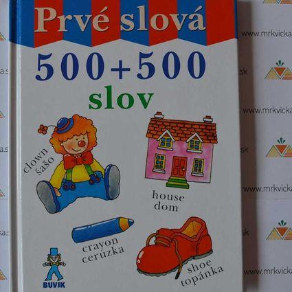 Angličtina pre deti - Prvé slová - 500 + 500 slov