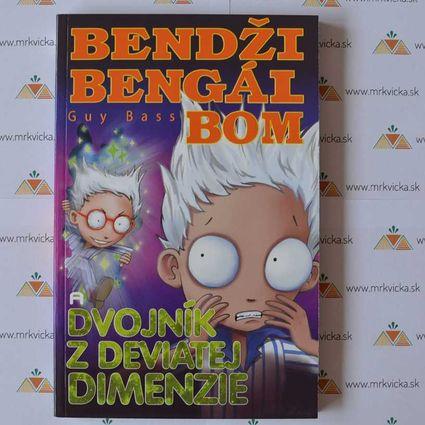 Bendži Bengál Bom a dvojník z deviatej dimenzie