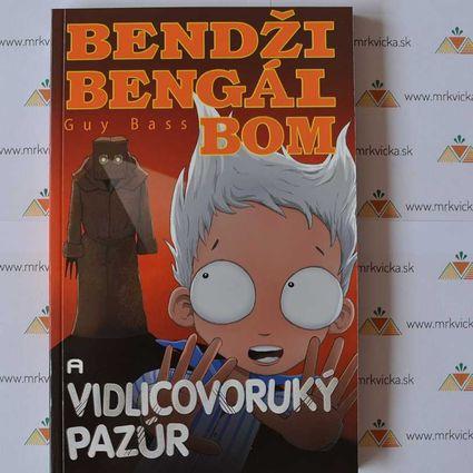 Bendži Bengál Bom a vidlicovoruký pazúr