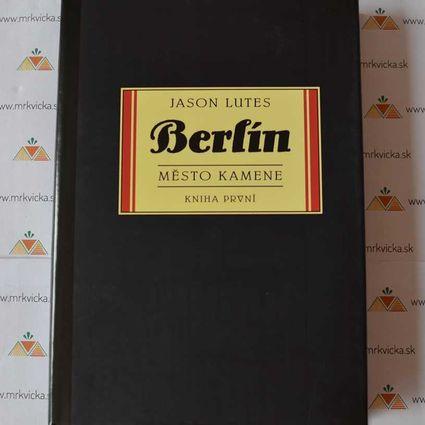 Berlín Město kamene (kniha první)