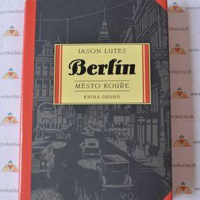 Berlín Město kouře (kniha druhá)