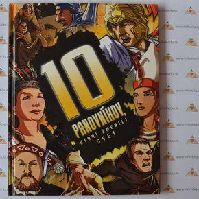 Desať - 10 panovníkov, ktorí zmenili svet