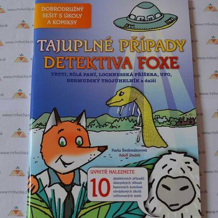 Detektiv Fox: Tajuplné případy detektiva Foxe (Dobrodružný sešit s úkoly a komixy)