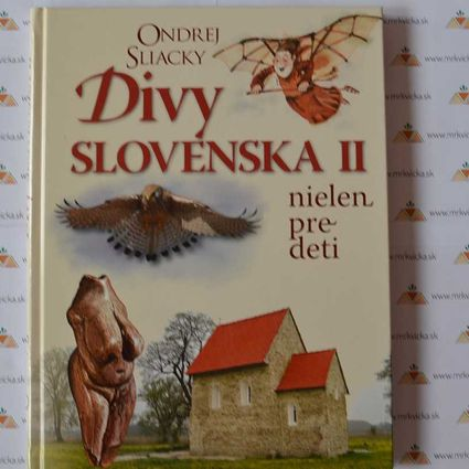 Divy Slovenska 2 - Nielen pre deti