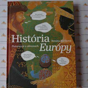 História Európy. Putovanie v obrazoch