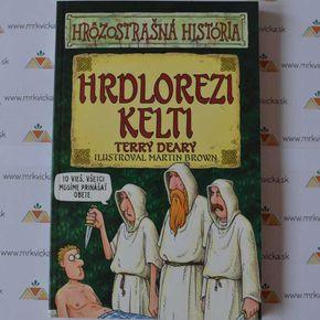 Hrôzostrašná história: Hrdlorezi Kelti