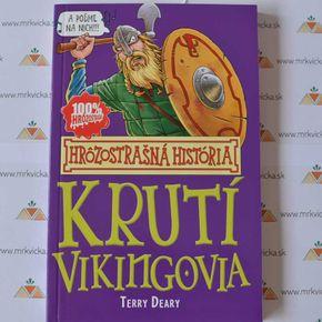 Hrôzostrašná história: Krutí Vikingovia