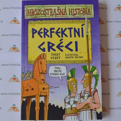 Hrôzostrašná história: Perfektní Gréci