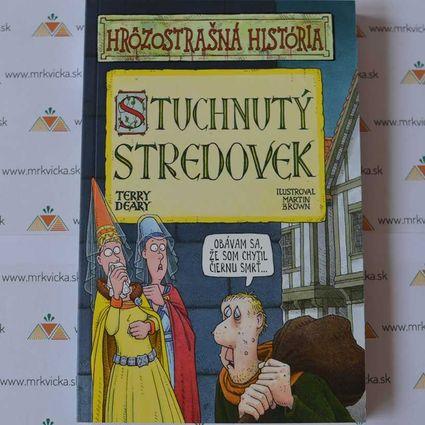 Hrôzostrašná história: Stuchnutý stredovek