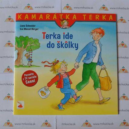 Kamarátka Terka 1 - Terka ide do škôlky