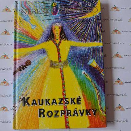 Kaukazské rozprávky – Nebeské zrkadlo
