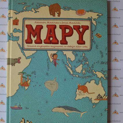 Mapy - encyklopédia zaujímavostí zo všetkých kútov sveta