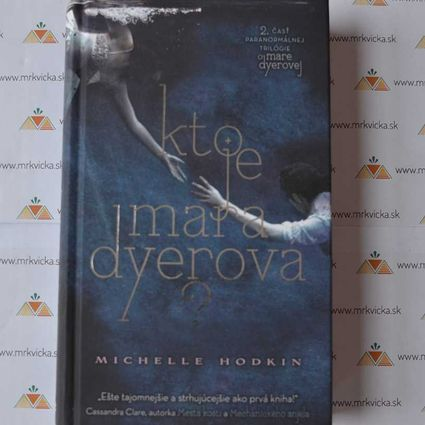 Mara Dyerová 2 - Kto je Mara Dyerová ?