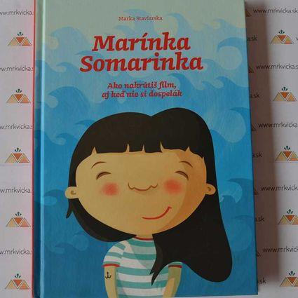 Marínka Somarinka - Ako nakrútiš film aj keď nie si dospelák