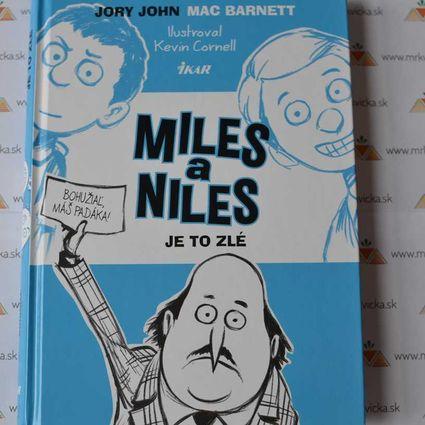Miles a Niles 2 - Je to zlé