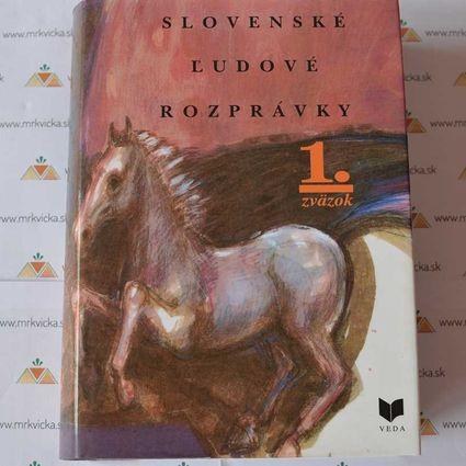 Slovenské ľudové rozprávky (1. zväzok)