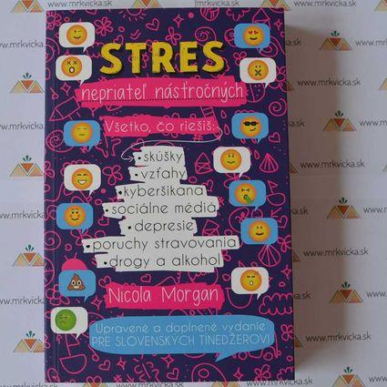 STRES - nepriateľ násťročných