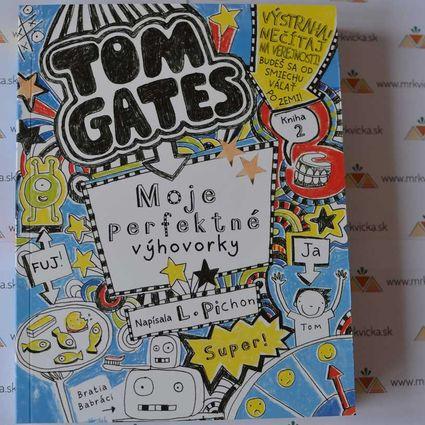 Tom Gates 2: Moje perfektné výhovorky.