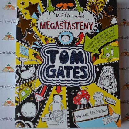 Tom Gates 7: Dieťa (takmer) megašťasteny.
