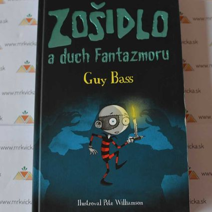 Zošidlo a duch Fantazmagoru