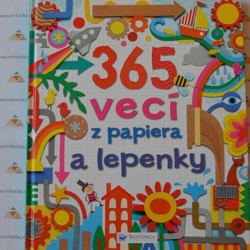 4093458ff Mrkvicka.sk, hravé,tvorivé knihy pre deti,365 vecí z papiera a lepenky